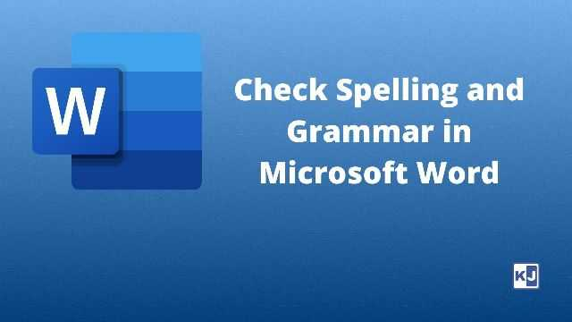 Check spelling and grammar in microsoft word