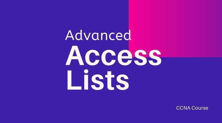 Advanced Access lists - CCNA Course