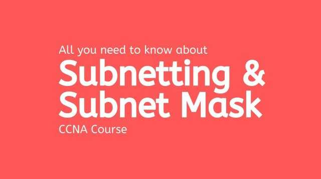 subnetting and subnet mask