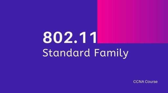 802.11 standards family