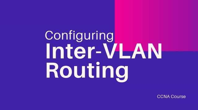 configuring inter vlan routing