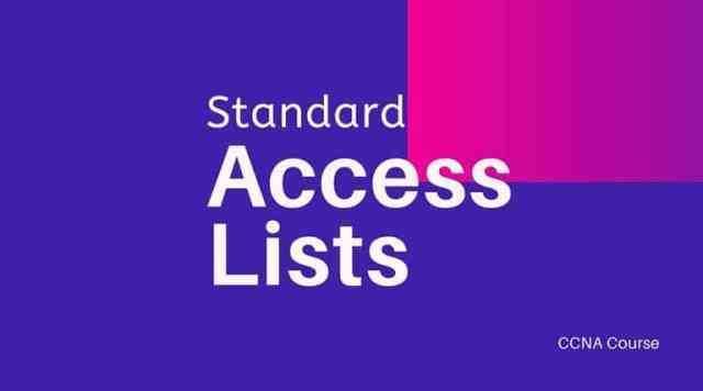 Standard Access Lists CCNA Course
