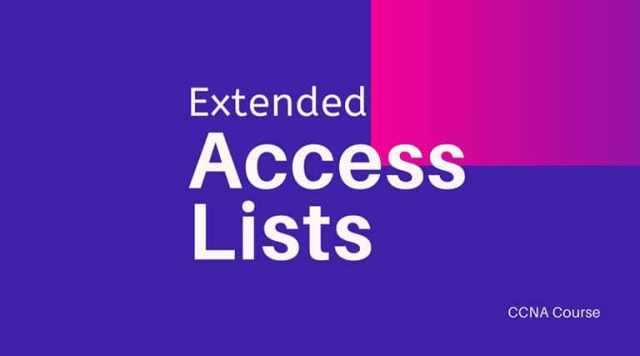 Extended Access Lists - CCNA Course