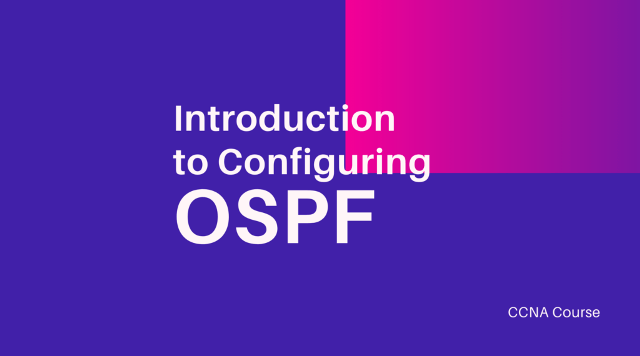 introduction to configuring ospf