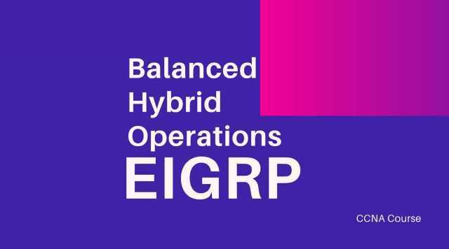 balanced hybrid operations eigrp