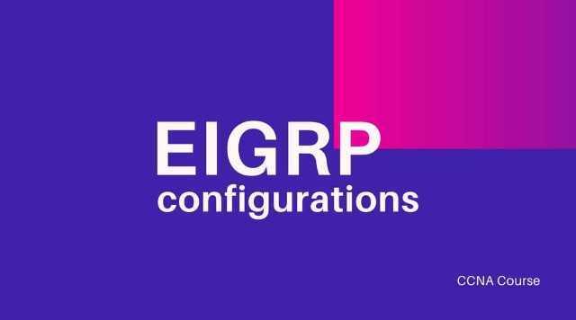 eigrp configurations