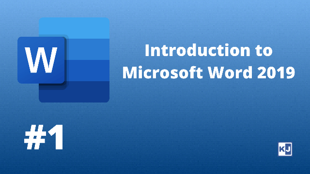 Introduction to Microsoft Word 2019