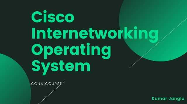 cisco internetworking operating system