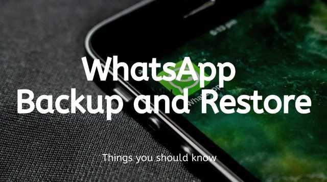 whatsapp backup and restore