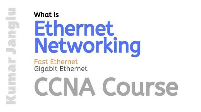 What is Ethernet Network, Gigabit Network? - CCNA Course