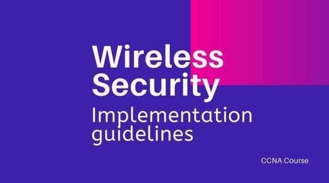 Wireless-security-and-Implementation-considerations