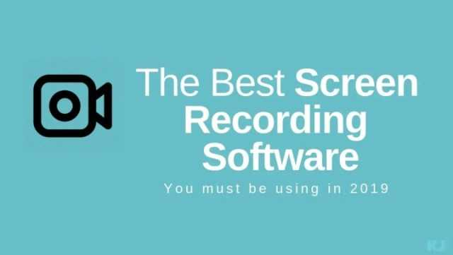 The Best Screen Recording Software You Must Try in 2019