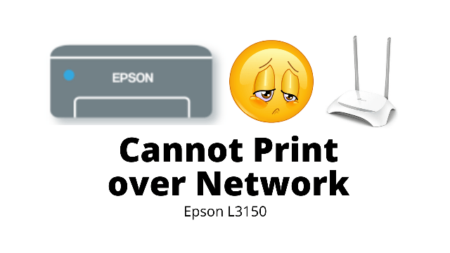 Epson Printer cannot print over a network