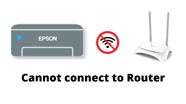 What to do if the Epson L3150 printer cannot connect to a Wireless Router or Access Point