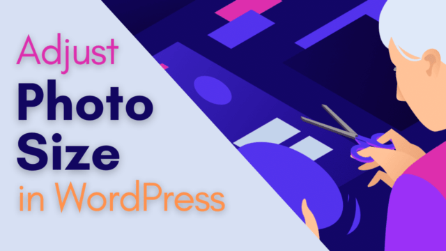 How to Adjust Photo Size During Upload in WordPress #WordPress