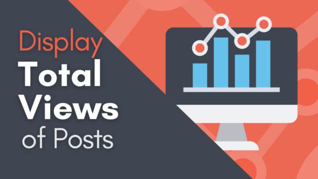 How to Display Total Views in WordPress Posts #WordPress
