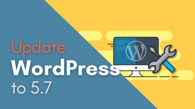 How to Update WordPress to 5.7 Version (Latest) #WordPress