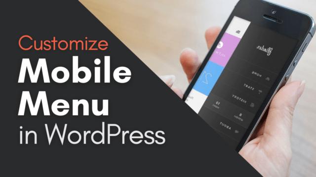 How to Customise Mobile Menu in WordPress #WordPress