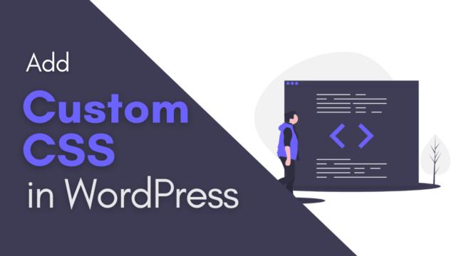 How to Add Custom CSS to Your WordPress Site (Simple CSS) #WordPress