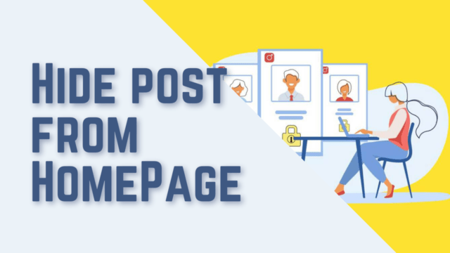 How to Hide a Post from Home Page in WordPress (Plugin & Coding) #WordPress
