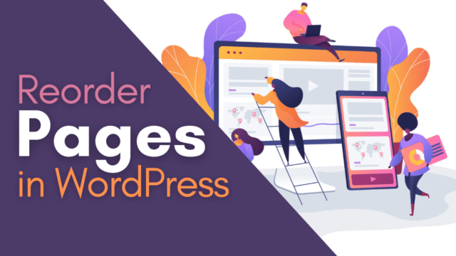 How to Reorder the Pages Easily in WordPress (Drag and Drop) #WordPress