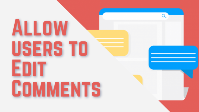 How to Allow Users to Edit their Comments in WordPress (Using Plugin) #WordPress