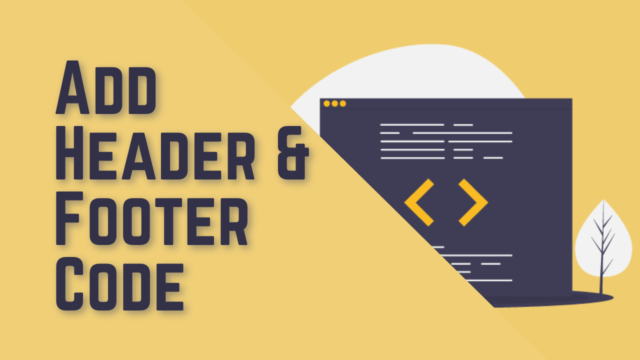 How to Add Header and Footer Code in WordPress (Two Methods) #WordPress