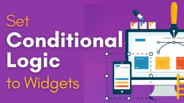 How to Set Conditional Logics to Widgets in WordPress #WordPress