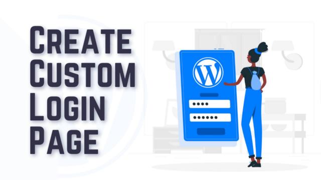 How to Create a Custom WordPress Login Page (Two Plugin Methods) #WordPress