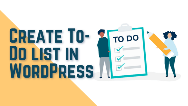 How to Create a To-Do List in WordPress (Two Methods) #WordPress