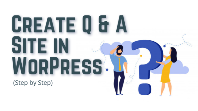 How to Create A Question and Answers Site in WordPress (Step by Step) #WordPress