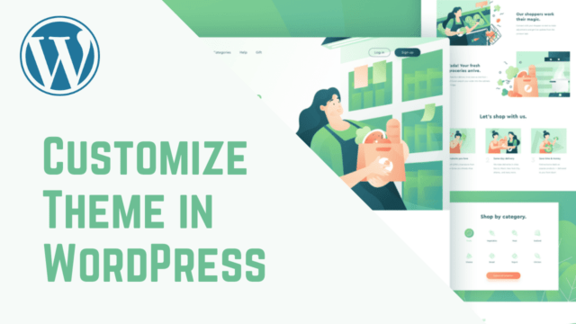 How to Customise your WordPress Theme (Step by Step)
