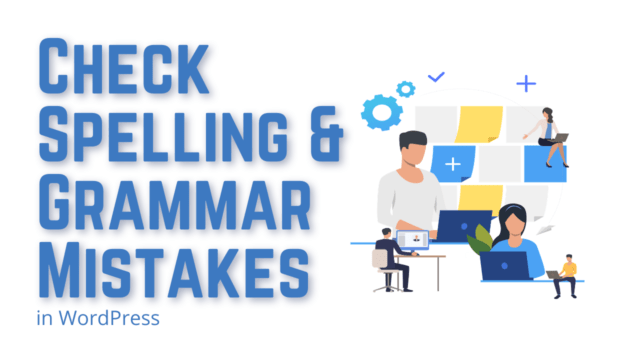 How to Check Spelling and Grammar Mistakes in WordPress (Without any Plugin) #WordPress