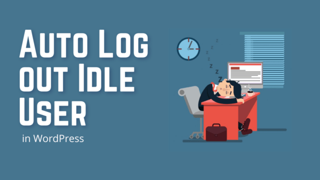 How to Automatically Log out Inactive Users in WordPress (Using Plugin) #WordPress