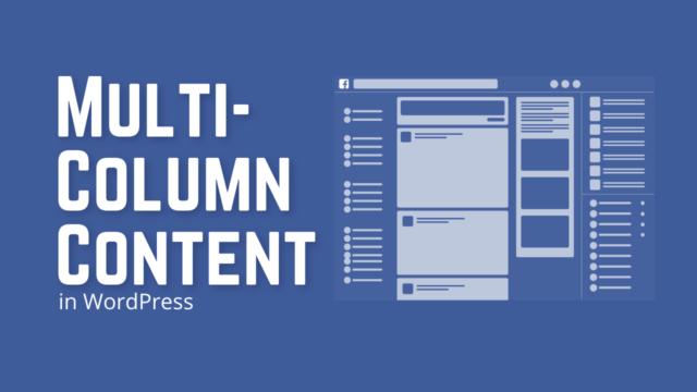 How to Add Multi-Column Content in WordPress Posts (Using Gutenberg Block) #WordPress