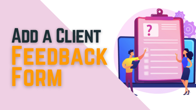 How to Easily Add a Client Feedback Form in WordPress (Step by Step) #WordPress