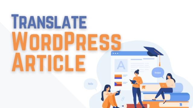 How to Translate WordPress Content using TranslatePress Plugin #WordPress