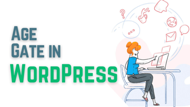 How to Add Age Verification to WordPress Content (Posts, Pages etc.) #WordPress