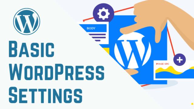 Basic Settings for WordPress Website (Step by Step)