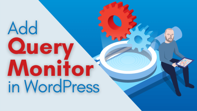 How to Add a WordPress Query Monitor On Your Website #WordPress