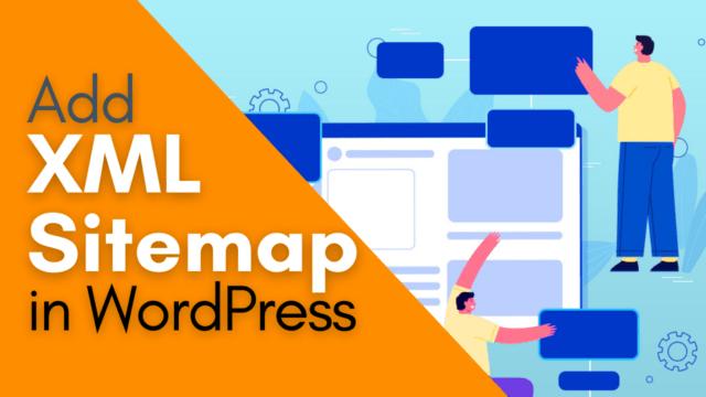 How to Create XML Sitemap to Improve SEO of WordPress Site #WordPress