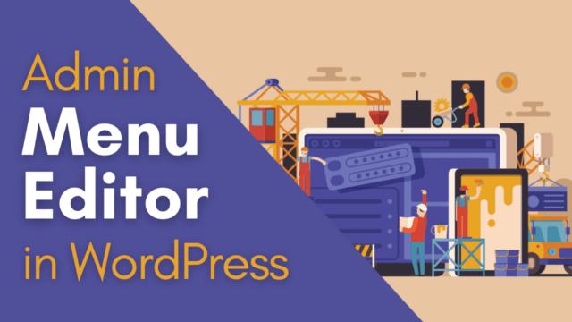 How to Edit Admin Menu in WordPress (Admin Menu Editor) #WordPress