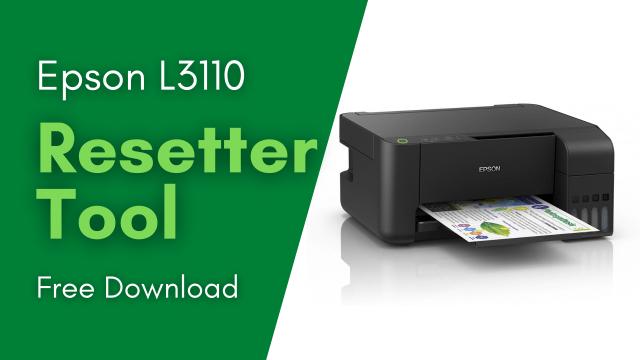 Epson L3110 Resetter Tool Free Download (Adjustment Program)